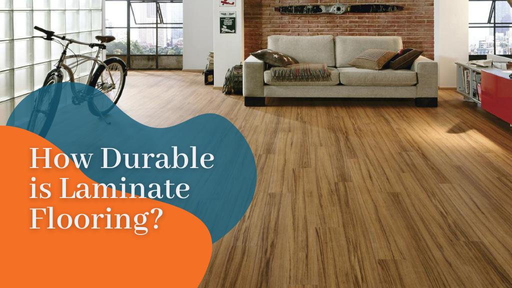 How Durable is Laminate Flooring?